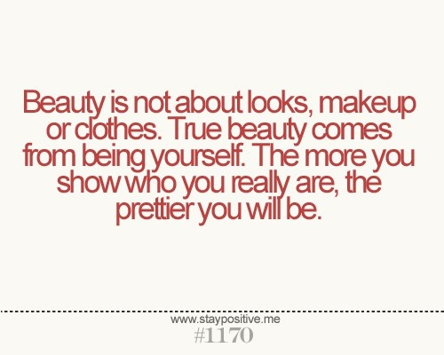 words of wisdom: beauty    Beauty comes from within when you love yourself....