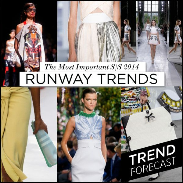 Most Important Runway Trends for S/S2014  http://www.sandrascloset.com/the-most-important-ss-2014-runway-trends/