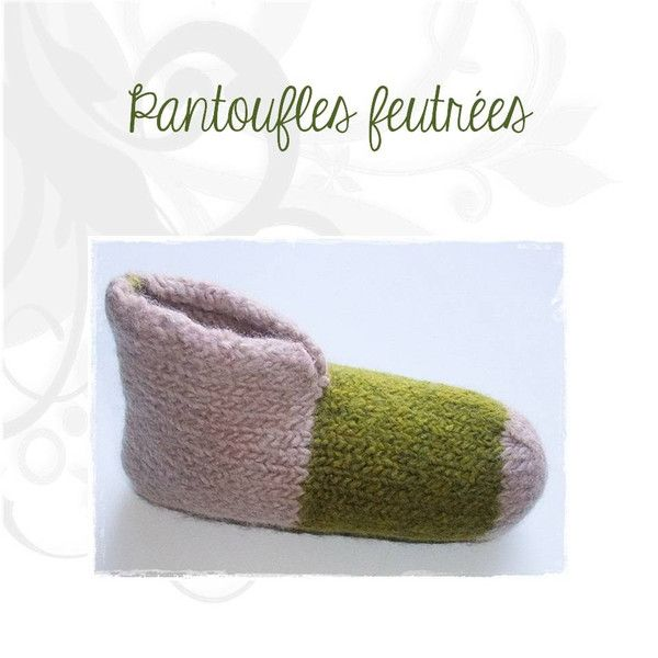Patron Pantoufles Feutrées - Les Laines Biscotte