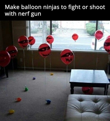 Make balloon ninjas to fight or shoot with nerf guns