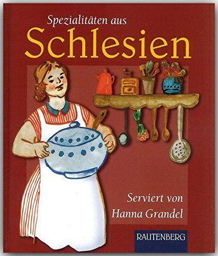 Spezialitäten aus SCHLESIEN - Original-Rezepte | Schlesien Rezepte | Schlesien Kochbuch | Ahnenforschung || Silesia recipes | Silesian ancestry | genealogy