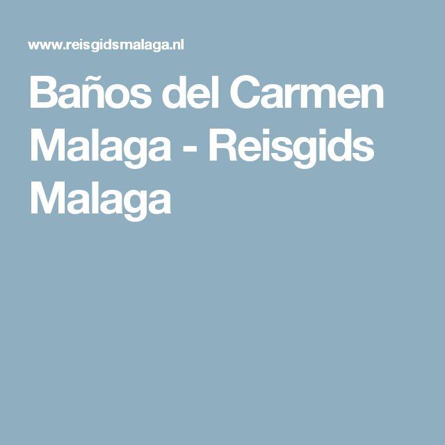 Baños del Carmen Malaga - Reisgids Malaga