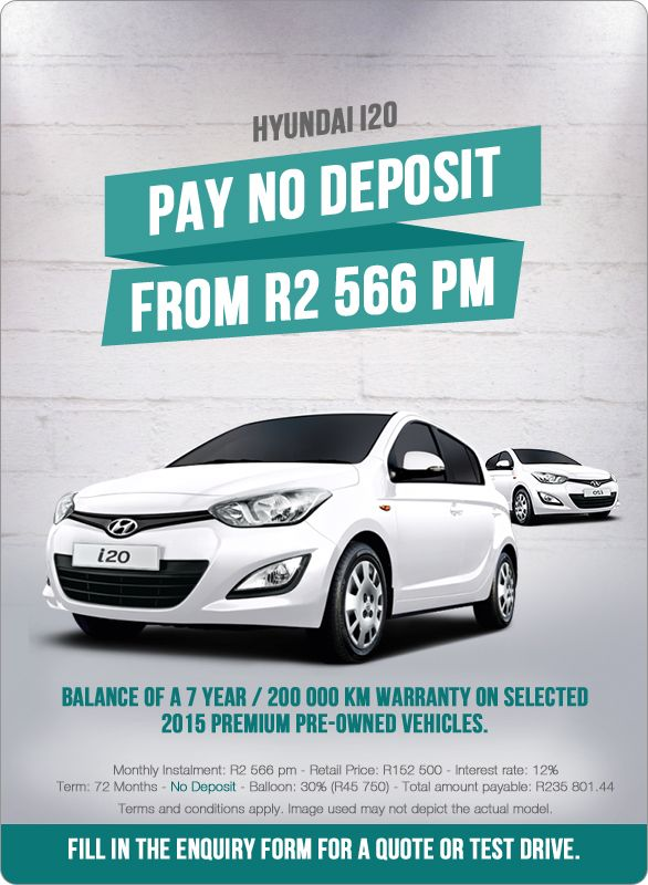 Hyundai i20 1.2 Motion. No deposit. From R2 566 pm.