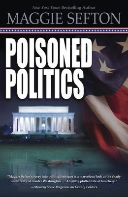 Poisoned Politics; #2 in the Molly Malone Mysteries by Maggie Sefton.