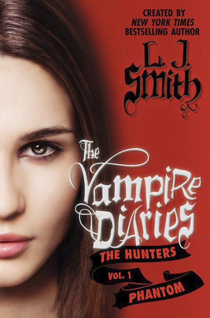 35 best the vampire diaries images on pinterest the vampire smith the vampire diaries third series the hunters phantom book 1 fandeluxe Choice Image