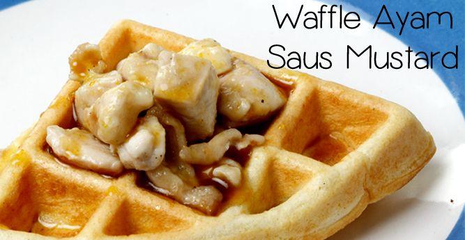 Waffle Ayam Saus Mustard :: Chicken Waffle with Mustard Sauce