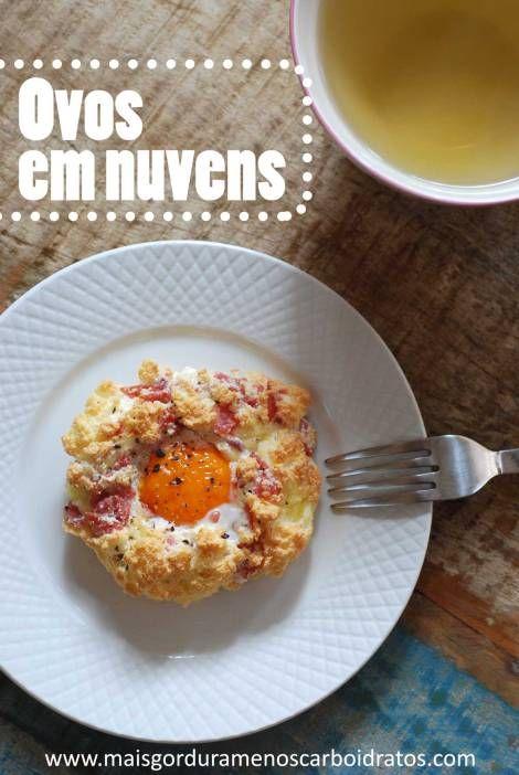 Ovos em nuvens – Meu café da manha hoje!   Mais gordura, menos carboidratos!