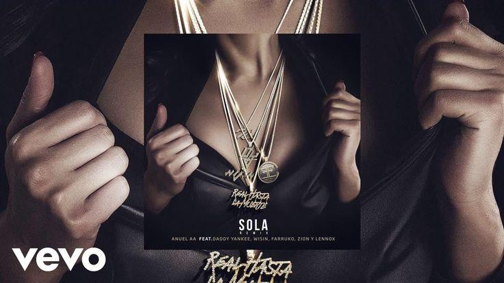 Sola (Remix) - Tradução em Português - Anuel feat. Farruko, Daddy Yankee, Wisin, Zion y Lennox | Letra da Música