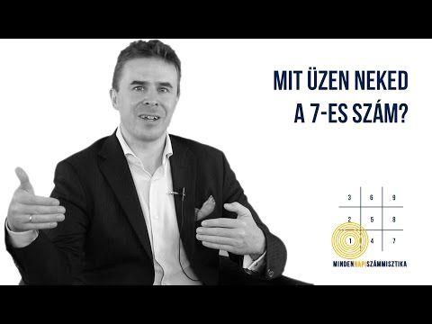 (38) Számmisztika - Számok jelentése - A 7 - es szám - by Schilling Péter - Mindennapi Számmisztika - YouTube
