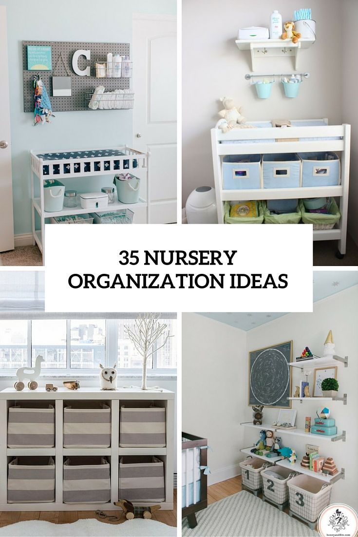 35 Cute Yet Practical Nursery Organization Ideas Digsdigs Pinterest And Baby