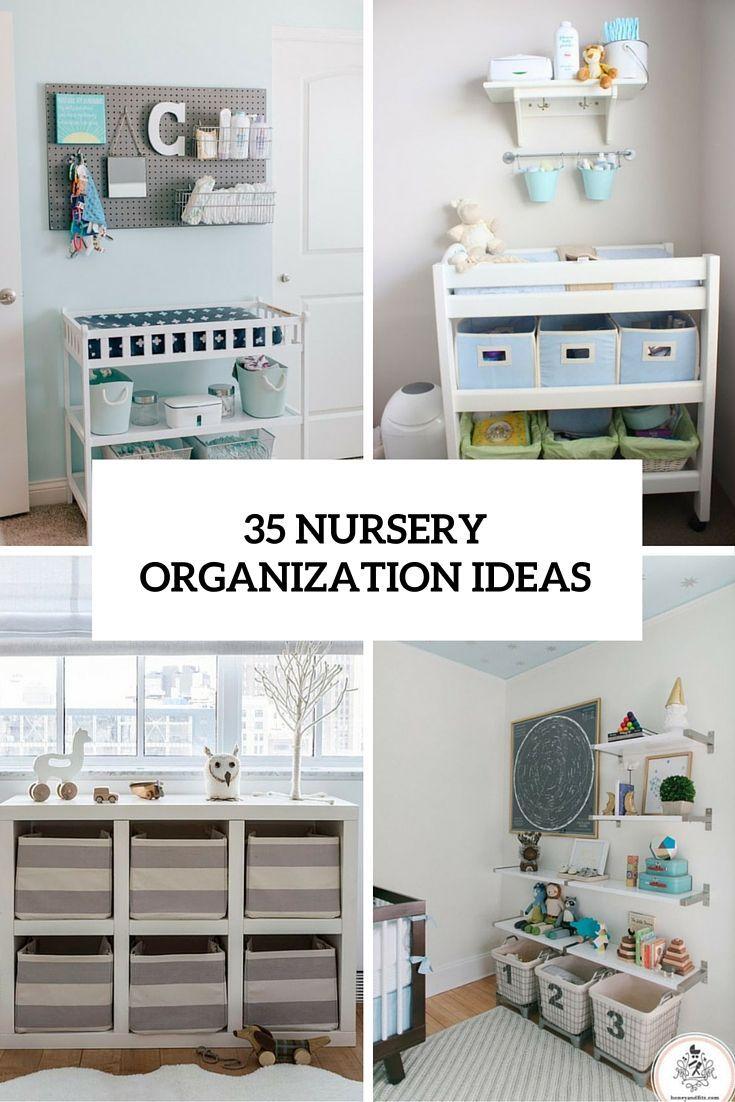 25 Best Ideas About Nursery Organization On Pinterest