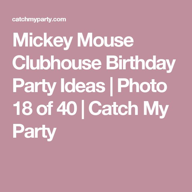Mickey Mouse Clubhouse Birthday Party Ideas   Photo 18 of 40   Catch My Party