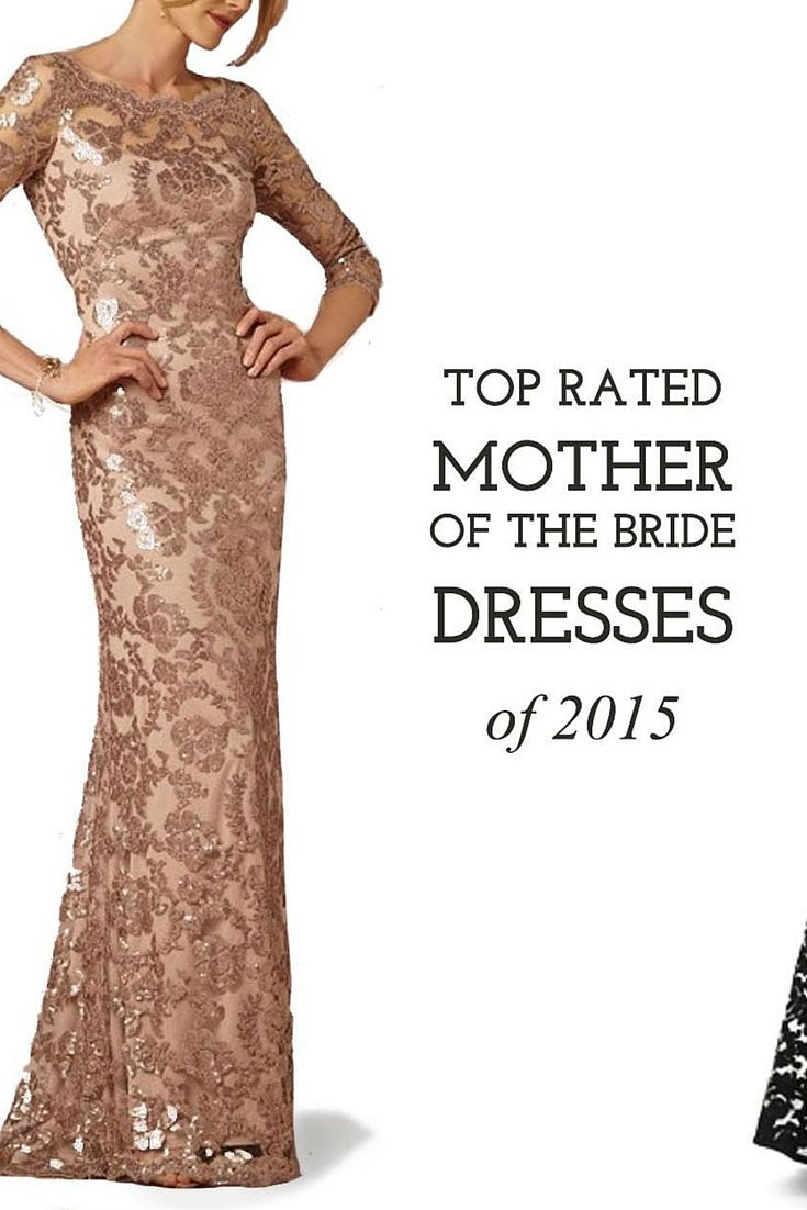 Exceptionnel Top Rated Mother Of The Bride Dresses 2015   Why Did Mothers Prefer These?