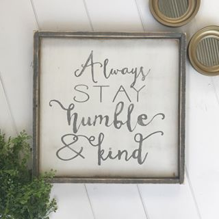 Good morning friends! Sun is shining again! Have a great one.  .  Always stay humble & kind   This N E W version is available in our Etsy shop ••LINK IN BIO••  .  .  #alwaysstayhumble #madewithlove #shiplap #farmhouse #farmhousestyle #sign #woodsign #signmaker #farmhousedecor #decor #interiordesign #homedecorating #interiordecor #decorate #home #homedecor #handmade #countryliving #mycountryhome #southernliving #fixerupper #hgtv #betterhomesandgardens #etsy #etsylisting    #Regram via