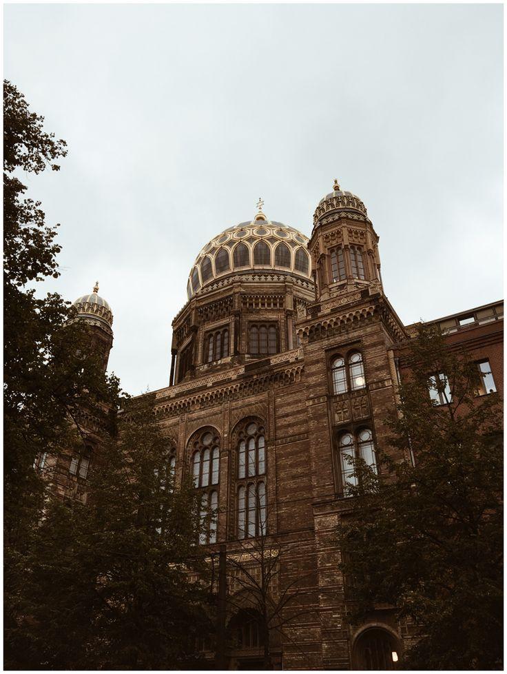 JUNE GOLD | Travel Diary Berlin - Neue Synagoge