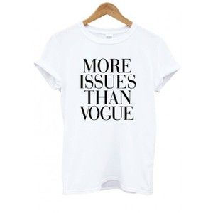 More Issues Than Vogue (More Colors)