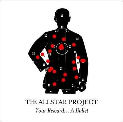 The Allstar Project - Your Reward... A Bullet