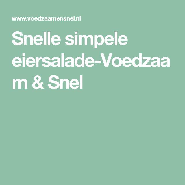Snelle simpele eiersalade-Voedzaam & Snel