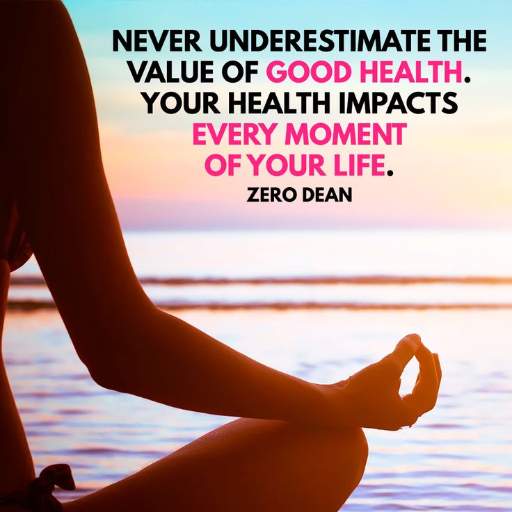 Never underestimate the value of good health.