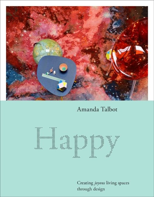 Happy by Amanda Talbot (9781743360613) £25.00 (HB). Publishing 12th February 2015 - Happy shows us how our lives can be brightened and enhanced through creative and innovative design. Stylist and interiors and design consultant Amanda Talbot shows how, at their best, architecture and design can make us safer, healthier, more efficient, enlightened and productive—all contributing to a fundamental sense of wellbeing and happiness. ALSO AVAILABLE; Rethink 9781742667577 (£25)