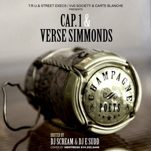 Cap 1 & Verse Simmonds drop their new mixtape Champagne Poets. Featuring appearances by 2 Chainz, Problem, Travis Porter & more. Also featuring production by Mike Will Made It, Will-A-Fool, League O