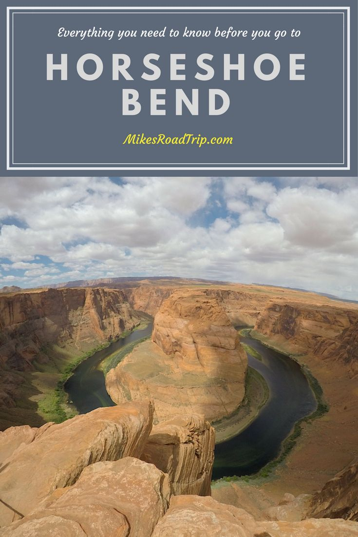 Horseshoe Bend is one of the Horseshoe Bend is one of the most popular roadside attractions in the state of Arizona. This post tells you everything you need to know before you go to Horseshoe Bend. https://www.mikesroadtrip.com/horseshoe-bend #HorseshoeBend #Page #PageAZ #LakePowell #ColoradoRiver