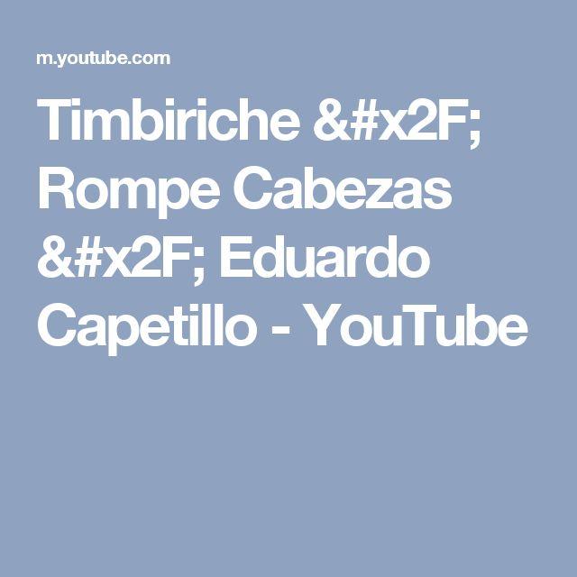 Timbiriche / Rompe Cabezas / Eduardo Capetillo - YouTube