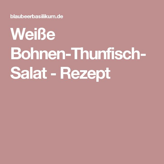 the 25 best ideas about wei e bohnen rezept on pinterest wei e bohnen wei e bohnen gesund. Black Bedroom Furniture Sets. Home Design Ideas