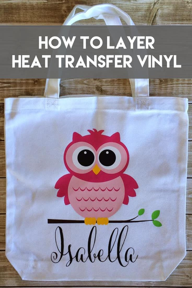 Layering Heat Transfer Vinyl | How to layer Heat Transfer Vinyl