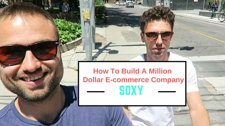 How To Build A Million Dollar Ecommerce Company