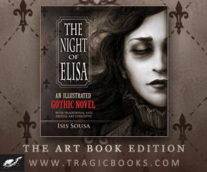 The Night of Elisa - Illustrated Gothic Novel - Gothic Beauty mag web ad http://tragicbooks.com/TNOE-artbook.html