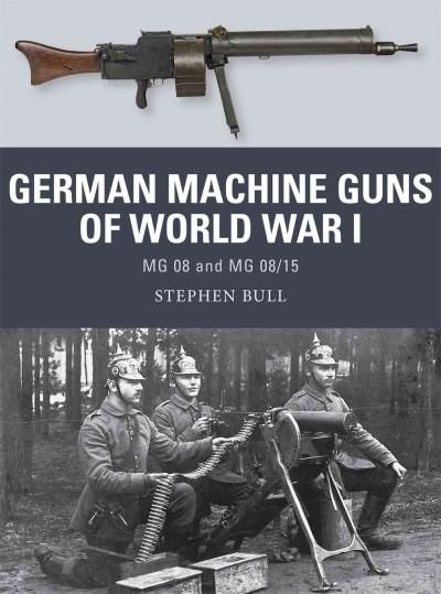 World War I's defining weapon for many, Germany's MG 08 machine gun won a formidable reputation on battlefields from Tannenberg to the Somme, while its more mobile successor, the MG 08/15, played a ce