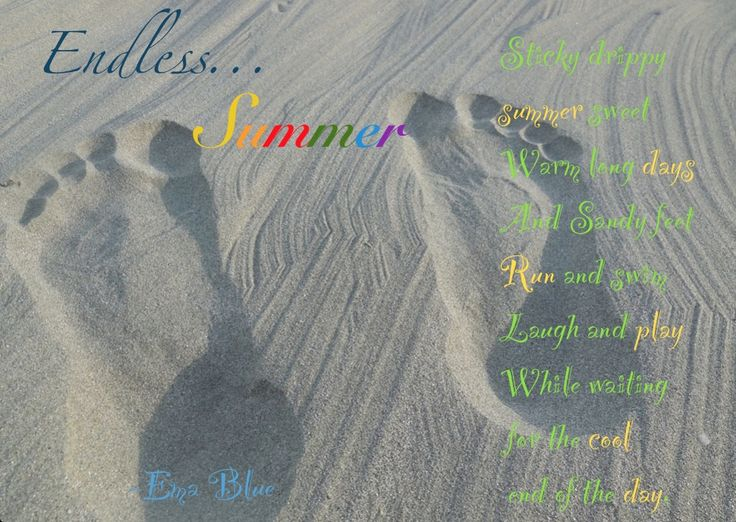 Summer!  Poem and photo by me
