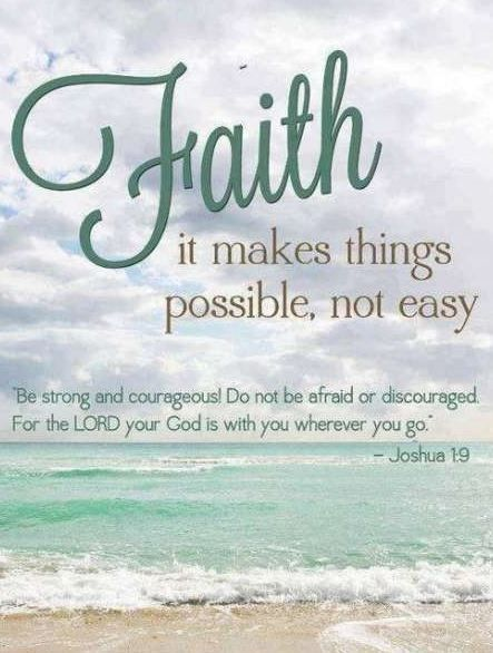 """Daily Inspiration - """"Be Strong!"""" Joshua 1:9"""
