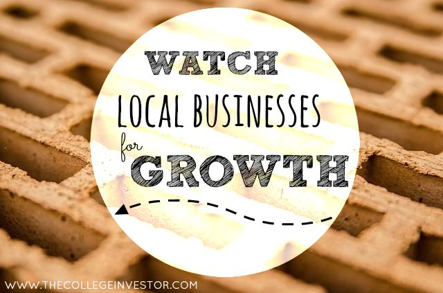 Investing Tip #185: Watch Local Companies for Growth