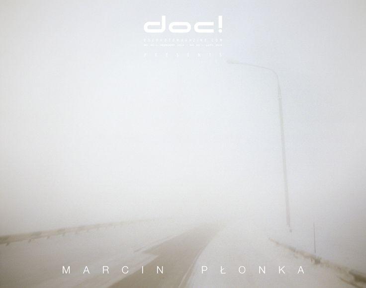 doc! photo magazine presents: Marcin Plonka - BROKEN PROMISES @  doc! #20 (pp. 91-113)