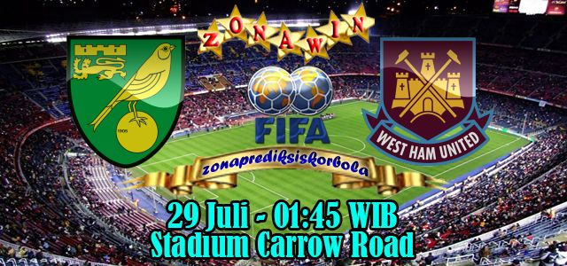 Prediksi Norwich City vs West Ham 29 Juli 2015