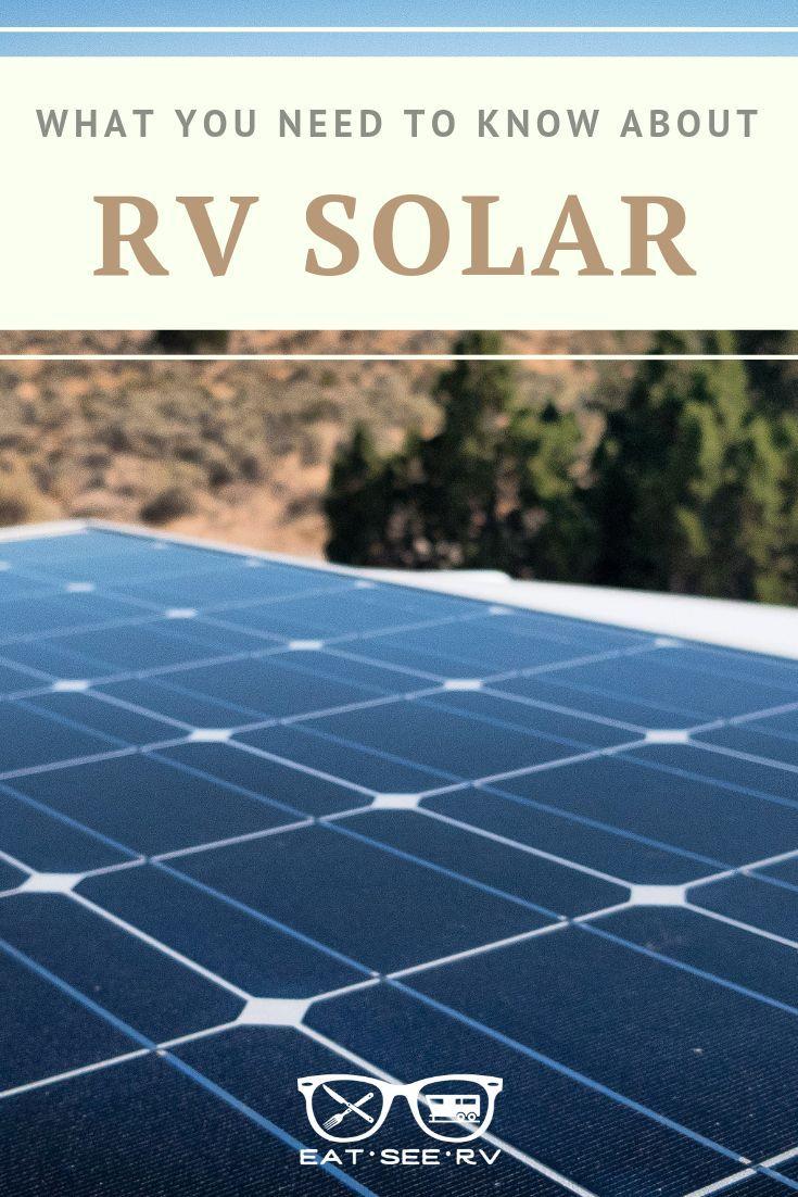 Rv Solar Basics How An Rv Solar System Works Rv Solar Solar Rv Solar Power