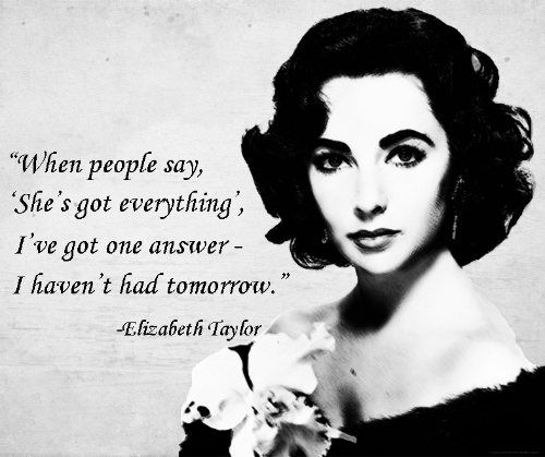 """Elizabeth Taylor Quotes   Download """"Elizabeth Taylor Quotes"""""""" in high resolution for free. All ..."""