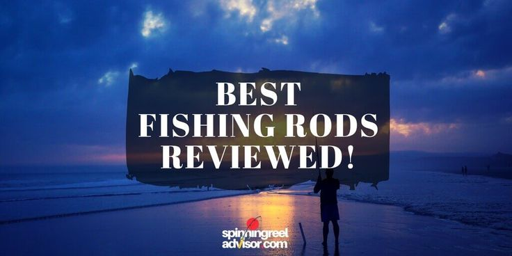 Did we reviewed it right? https://spinningreeladvisor.com/best-fishing-rods-review/