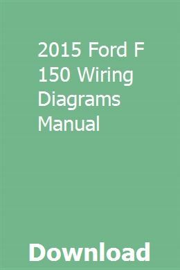 Download 2015 Ford F 150 Wiring Diagrams Manual | Ford ...