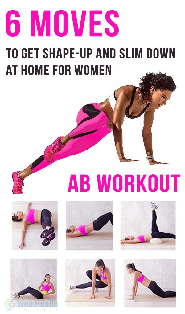 6 moves to get shape up and slim down at home for women. : #ab_workouts