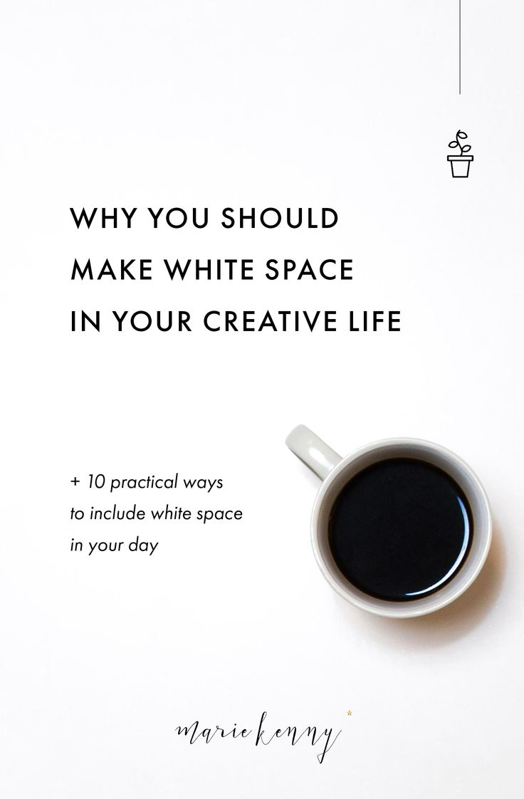 """Sufficient white space in our lives is essential not only to our wellbeing but to our work too. As a creative person, your mind is likely to be pulled in a million different directions, and we tend to surrender to the idea because of a skewed belief that the messier the mind, the more creative. While there is some truth to creative minds being somewhat """"messy"""", this doesn't mean an overly busy brain is good for your creativity. Quite the opposite."""