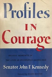 """profiles of courage"" by JFK"