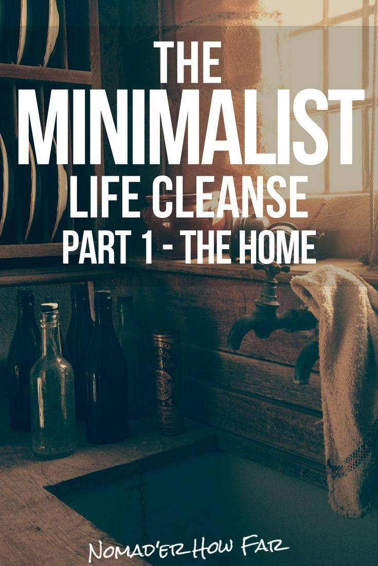 The Minimalist Life Cleanse Stage 1 [De Cluttering Your Home]