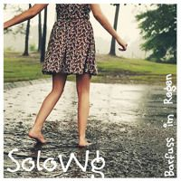 SoloWg - Barfuss im Regen ☂ (Podcast Mai 2013) by SoloWg on SoundCloud