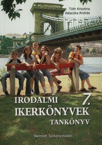 Tóth Krisztina - Valaczka András - Irodalmi ikerkönyvek 7.