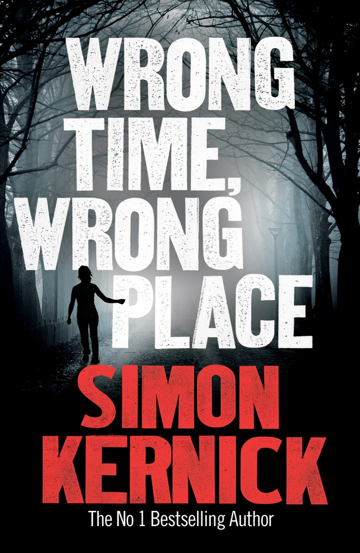 Wrong Time, Wrong Place by Michael Kernick