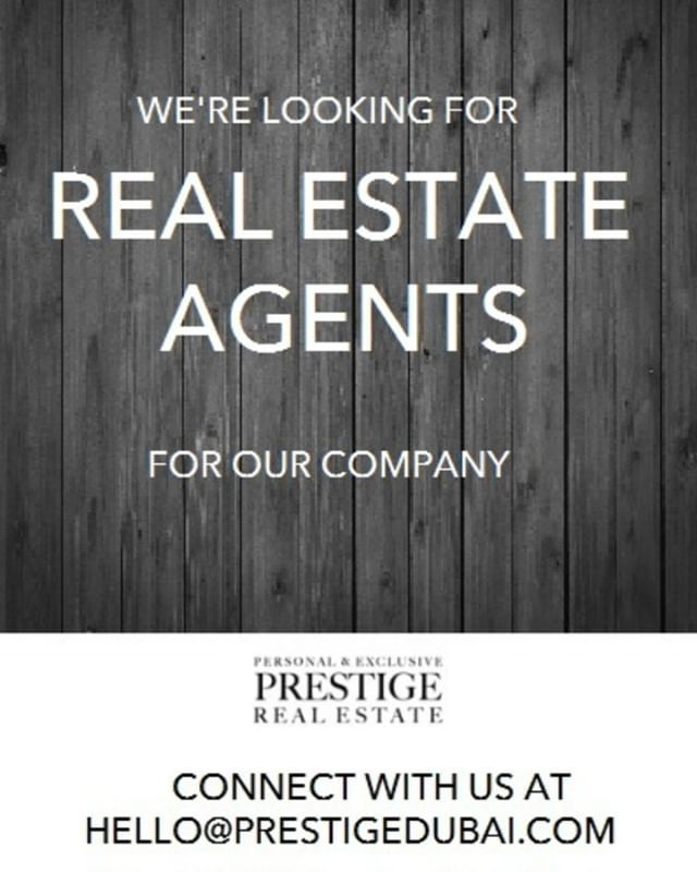 We Are Looking For Real Estate Agents Share Your Resume At Hello Prestigedubai Com Realestatejobs Realestat Real Estate Jobs Real Estate Agent Real Estate