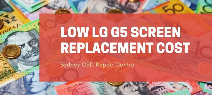 Low #LG #G5 #Screen #Replacement #Cost
